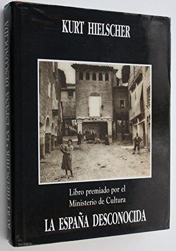 España Desconocida, La por Kurt Hielscher