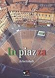 In piazza. Einbändiges Unterrichtswerk für Italienisch (Sekundarstufe II) / In piazza AH - Sonja Schmiel, Susanna Perugini-Stöckle, Theo Stoltenberg
