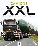 Camions XXL - Convois exceptionnels, remorques, escortes, dépanneuses