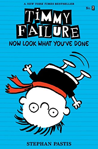 Timmy Failure: Now Look What You've Done por Stephan Pastis