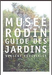 Musée Rodin : Guide des jardins