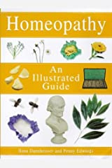An Illustrated Guide: Homeopathy Paperback