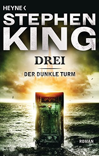 Der Dunkle Turm, Band 2: Drei