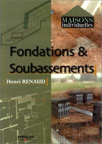 Fondations et Soubassements par Henri Renaud