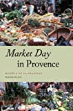 Market Day in Provence (Fieldwork Encounters and Discoveries)