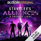 Stan Lee's Alliances - A Trick of Light