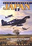 3: Aces Against Japan II (The American Aces Speak)
