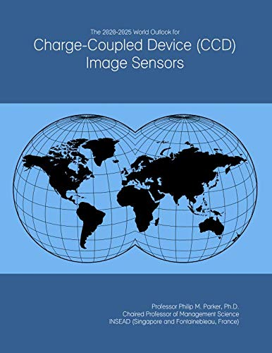 The 2020-2025 World Outlook for Charge-Coupled Device (CCD) Image Sensors -