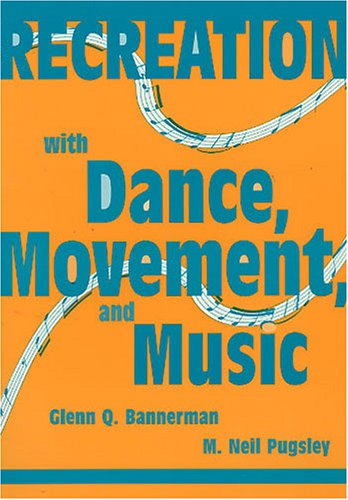 Recreation With Dance, Movement, and Music