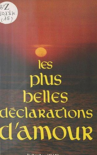 Les Plus belles déclarations d'amour (Espaces) (French Edition)