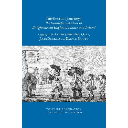 Intellectual journeys: the translation of ideas in Enlightenment England, France and Ireland