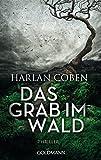 Das Grab im Wald: Roman - Harlan Coben