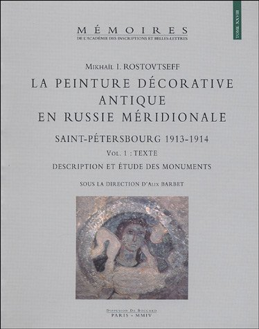 La peinture décorative antique en Russie méridionale : Saint-Pétersbourg 1913-1914, 2 volumes
