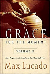 Grace for the Moment, Vol. 2: More Inspirational Thoughts for Each Day of the Year