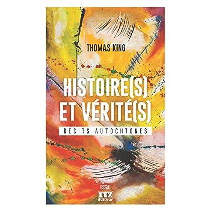Histoire(s) et vérité(s): Récits autochtones
