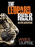 The Leopard Rider: An Epic Adventure (English Edition)