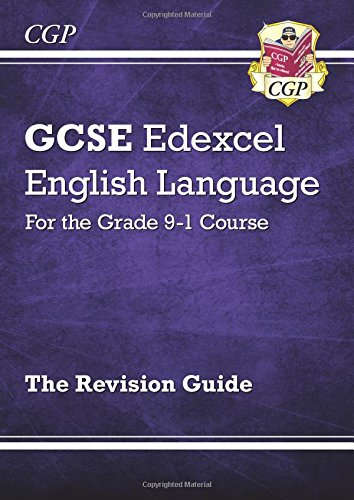 New GCSE English Language Edexcel Revision Guide - for the Grade 9-1 Course (CGP GCSE English 9-1 Revision)