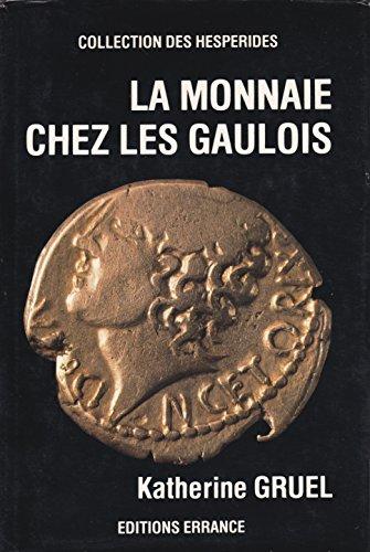 La Monnaie Chez Les Gaulois