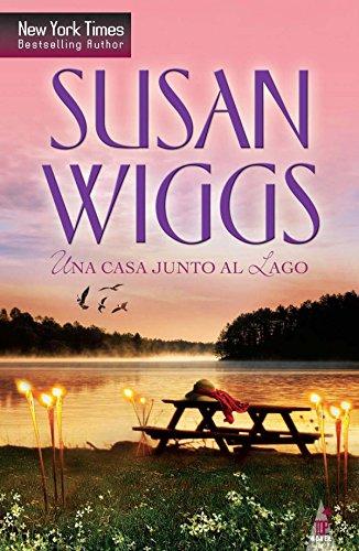 Una casa junto al lago (Top Novel) por Susan Wiggs