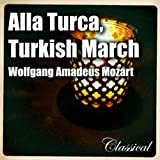 Alla Turca , Turkish March