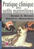 Pratique clinique des petits mammifères