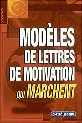 Les modèles de lettres de motivation qui marchent
