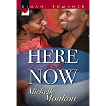 Here and Now (Mills & Boon Kimani)