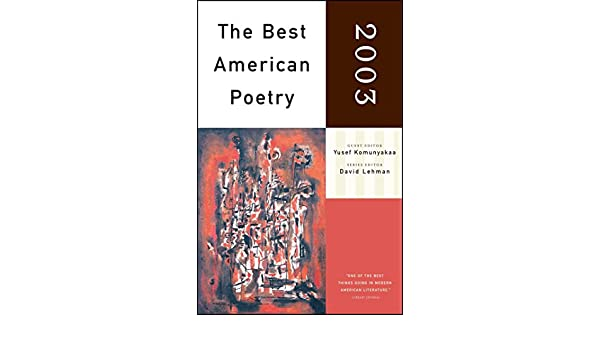 The best american poetry 2003 series editor david lehman ebook the best american poetry 2003 series editor david lehman ebook yusef komunyakaa david lehman amazon kindle store fandeluxe Ebook collections