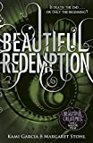 Beautiful Redemption (Book 4) (Beautiful Creatures)