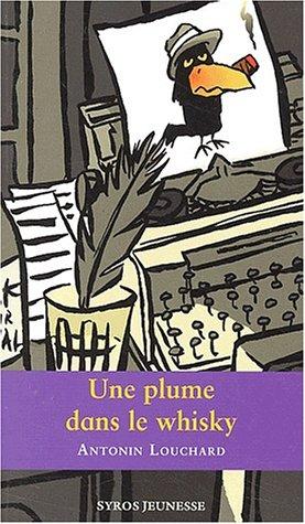 """<a href=""""/node/23898"""">Plume dans le whisky (Une)</a>"""