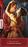 Princes des steppes, tome 1 : L'amante russe par Scott