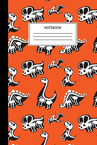 Dinosaur Skeleton Notebook: Cool Dinosaur Journal For Kids and Adults - Halloween Party Notebook
