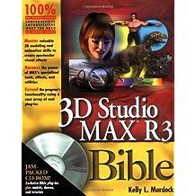 3D Studio MAX? R3 Bible by Kelly L. Murdock (2000) Paperback