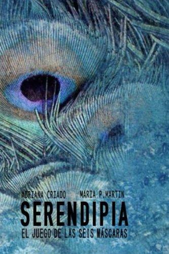 Serendipia: El juego de las seis máscaras: Volume 2