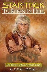 To Reign in Hell: The Exile of Khan Noonien Singh (Star Trek: The Original Series)