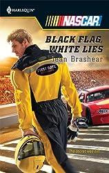 Black Flag, White Lies by Jean Brashear (2009-02-01)