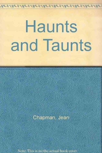 Haunts and Taunts