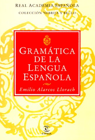 Gramatica De La Lengua Espanola (Colección Nebrija y Bello / Real Academia Española)