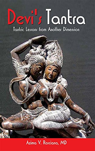 Devi's Tantra: Tantric Lessons from Another Dimension
