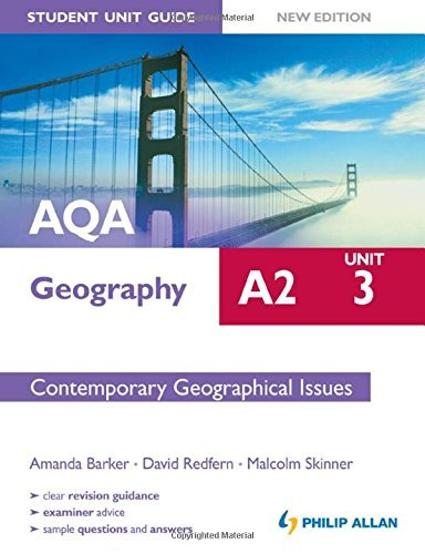 AQA A2 Geography Student Unit Guide New Edition: Unit 3 Contemporary Geographical Issues by Malcolm Skinner (2012-01-27)