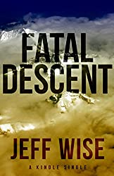 Fatal Descent: Andreas Lubitz and the Crash of Germanwings Flight 9525 (Kindle Single) (English Edition)