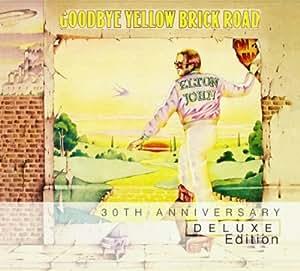 Goodbye Yellow Brick Road: 30th Anniversary Deluxe Edition [UK Import]