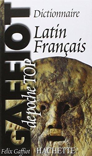 Dictionnaire Latin-Francais Top by Felix Gaffiot(2008-07-09)