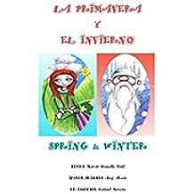 La Primavera y el Invierno Spring&Winter