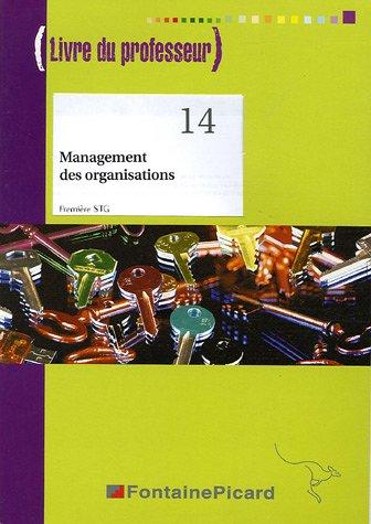 Management des organisations 1e STG : Livre du professeur