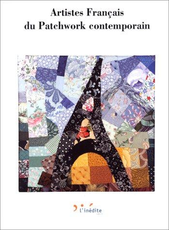 Artistes français du patchwork contemporain