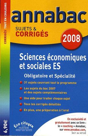 Sciences économiques et sociales ES : Sujets et corrigés