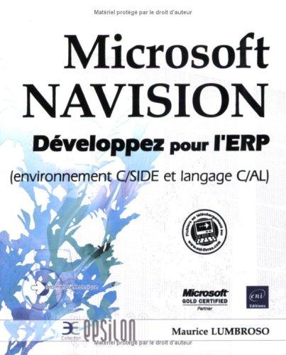 Microsoft NAVISION - Développez pour l'ERP (environnement C/SIDE et langage C/AL)