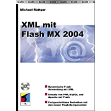 XML mit Flash MX 2004, m. CD-ROM