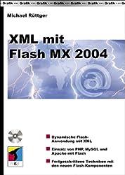 XML mit Flash MX 2004, m. CD-ROM